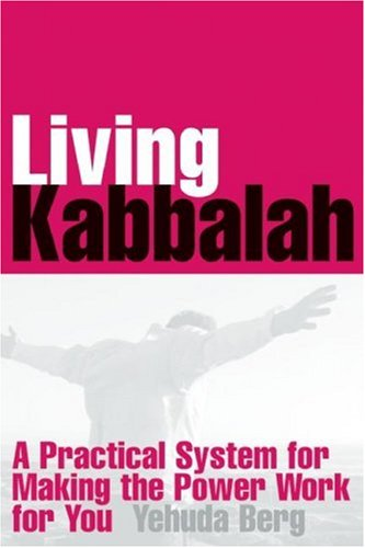 9781571895912: Living Kabbalah: A Practical System for Making the Power Work for You