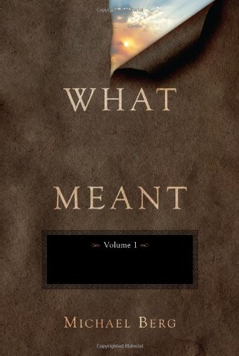 9781571896391: What God Meant, Vol. 1: A Collection of Teachings on Genesis