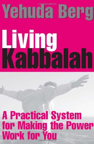 9781571896605: Living Kabbalah: A Practical System for Making the Power Work for You