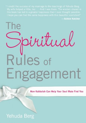 9781571896988: The Spiritual Rules of Engagement: How Kabbalah Can Help Your Soul Mate Find You