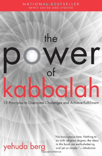9781571896995: The Power of Kabbalah: Thirteen Principles to Overcome Challenges and Achieve Fulfillment