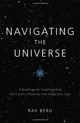 9781571897398: Navigating the Universe: A Roadmap for Understanding the Cosmic Influences That Shape Our Lives