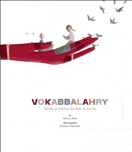 Vokabbalahry: Words of Wisdom for Kids to: Berg, Michal