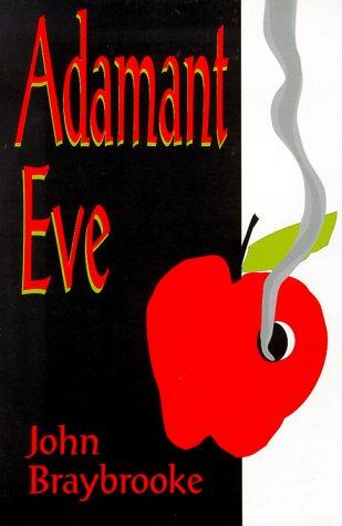 Adamant Eve: Braybrooke, John