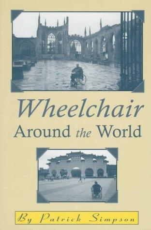 9781571970541: Wheelchair Around the World