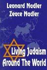 Living Judaism Around the World: Nadler, Leonard, Nadler,