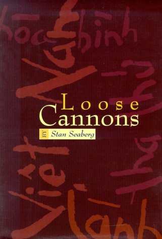 Loose Cannons: Stanley S. Seaberg