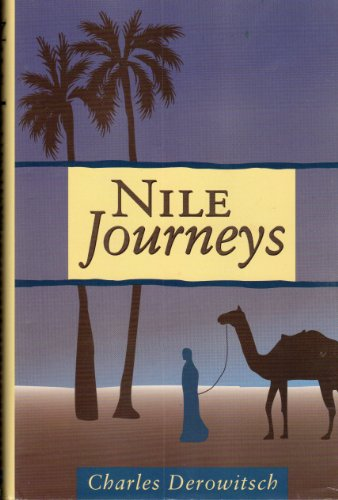 9781571971067: Nile Journeys