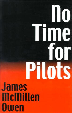9781571971869: No Time for Pilots