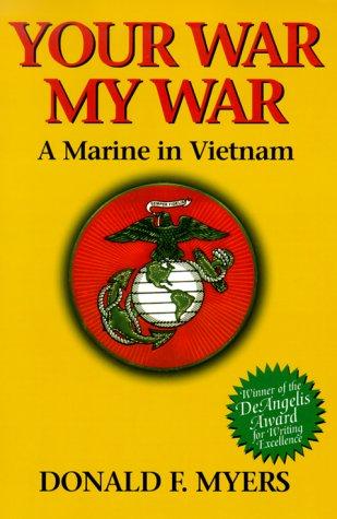 9781571971876: Your War, My War: A Marine in Vietnam