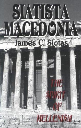 STATISTA MACEDONIA The Spirit of Hellenism: Siotas, James C.
