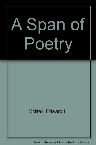 9781571972347: A Span of Poetry (1939-99)