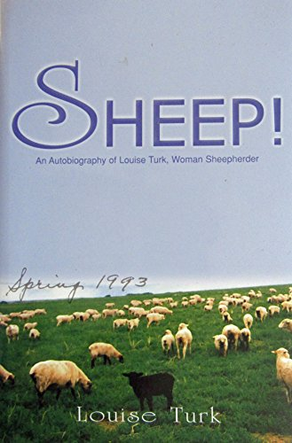 9781571972491: Sheep!: An Autobiography of Louise Turk, Woman Sheepherder