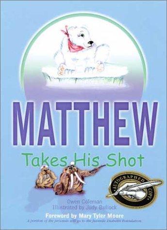 9781571972552: Matthew Takes His Shot