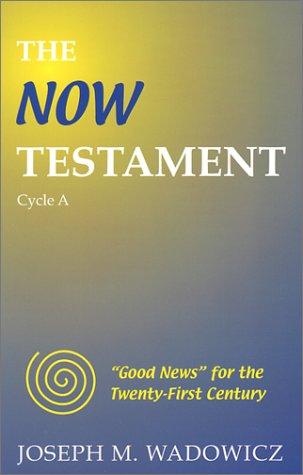 9781571973009: The Now Testament