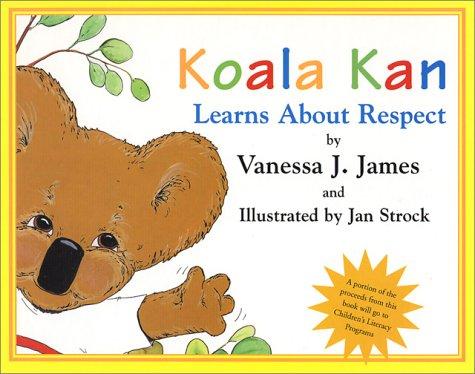 9781571973122: Koala Kan Learns About Respect