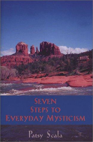 9781571973269: Seven Steps to Everyday Mysticism
