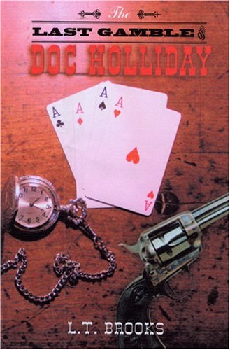 9781571974006: The Last Gamble of Doc Holliday