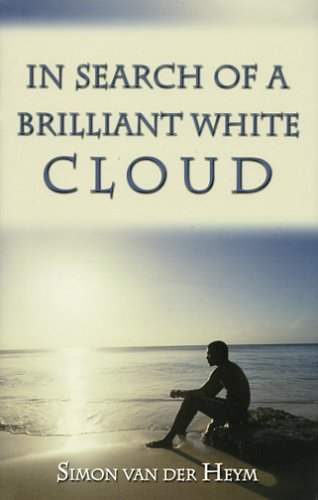 In Search of a Brilliant White Cloud: Van Der Heym, Simon