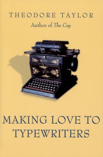 9781571974297: Making Love to Typewriters