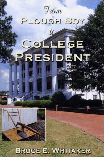 9781571974839: From Plough Boy to College President