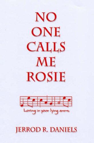 9781571974921: No One Calls Me Rosie