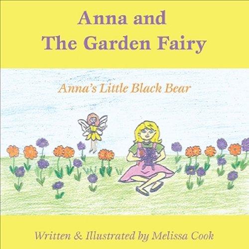Anna and the Garden Fairy: Anna's Little: Cook, Melissa