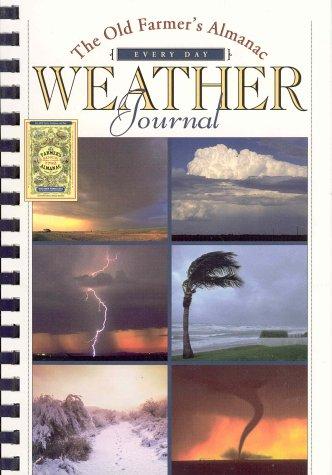 9781571982698: The Old Farmer's Almanac Weather Journal