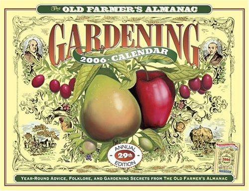 9781571983695: The Old Farmer's Almanac Gardening 2006 Calendar