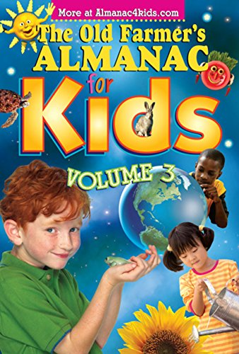 The Old Farmer's Almanac for Kids, Volume: Almanac, Old Farmer's