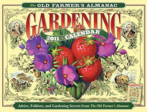 9781571985200: The Old Farmer's Almanac 2011 Gardening Calendar (Old Farmer's Almanac (Calendars))
