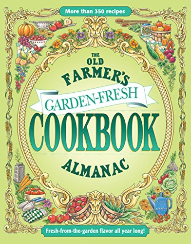9781571985415: The Old Farmer's Almanac Garden Fresh Cookbook
