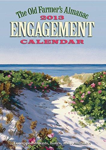 9781571985811: The Old Farmer's Almanac 2013 Engagement Calendar (Old Farmer's Almanac (Calendars))