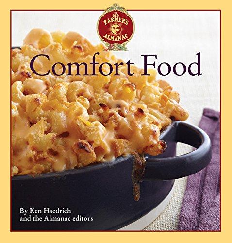 The Old Farmer's Almanac Comfort Food : Ken Haedrich; Old