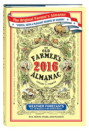 The Old Farmer's Almanac 2016: Old Farmerâ  s Almanac