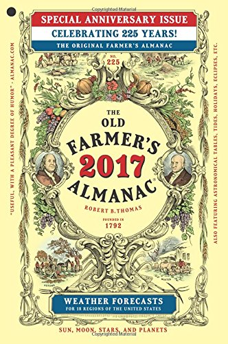 The Old Farmer's Almanac 2017: Special Anniversary: Old Farmerâ  s Almanac