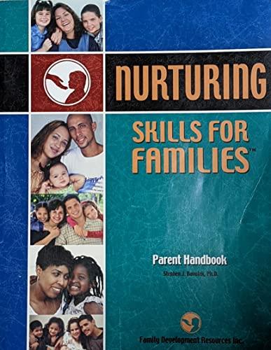 9781572021518: Nurturing Skills for Families: Parent Handbook