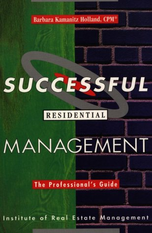 9781572030053: Successful Residential Management: The Professional's Guide