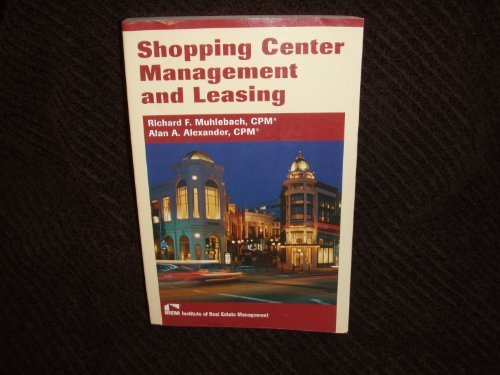 Shopping Center Management And Leasing: Muhlebach, Richard F.;