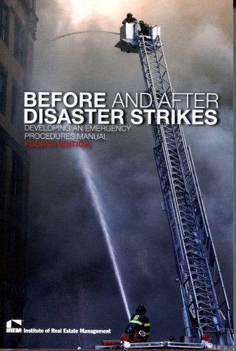 Before and After Disaster Strikes: Developing an Emergency Procedures Manual: IREM