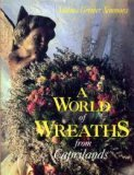 A World of Wreaths from Caprilands: Adelma Grenier Simmons