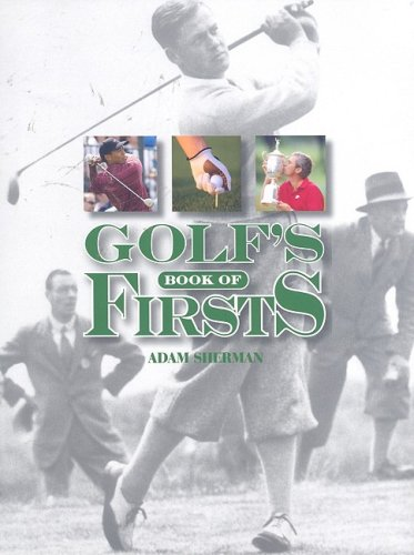 9781572150232: Golf's Book of Firsts