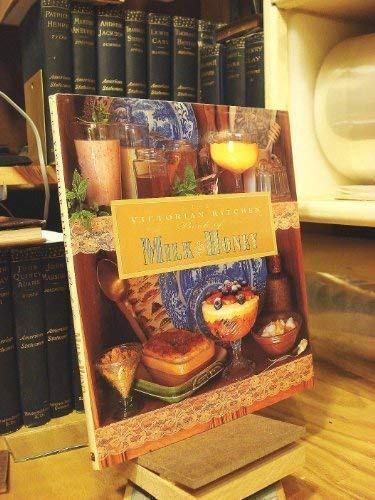 The Victorian Kitchen Book of Milk and: Acton, Eliza
