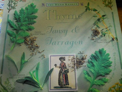 Thyme Tansy & Tarragon: Hazel Evans