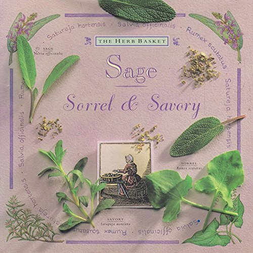 9781572151130: Sage Sorrel & Savory