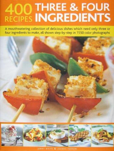 9781572151512: Three & Four Ingredients: 400 Recipes