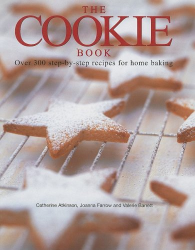9781572151604: The Cookie Book: Over 300 Step-By-Step Recipes for Home Baking