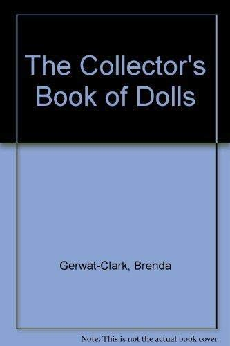 9781572151796: The Collector's Book of Dolls