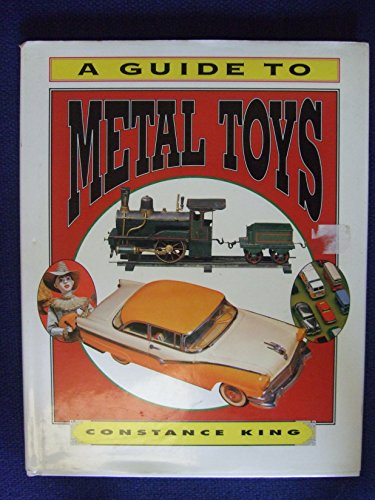 9781572151819: A Guide to Metal Toys