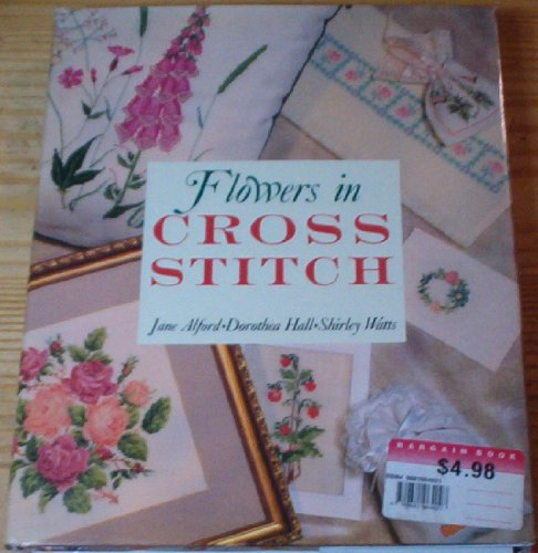 Flowers in Cross Stitch: Jane Alford; Shirley